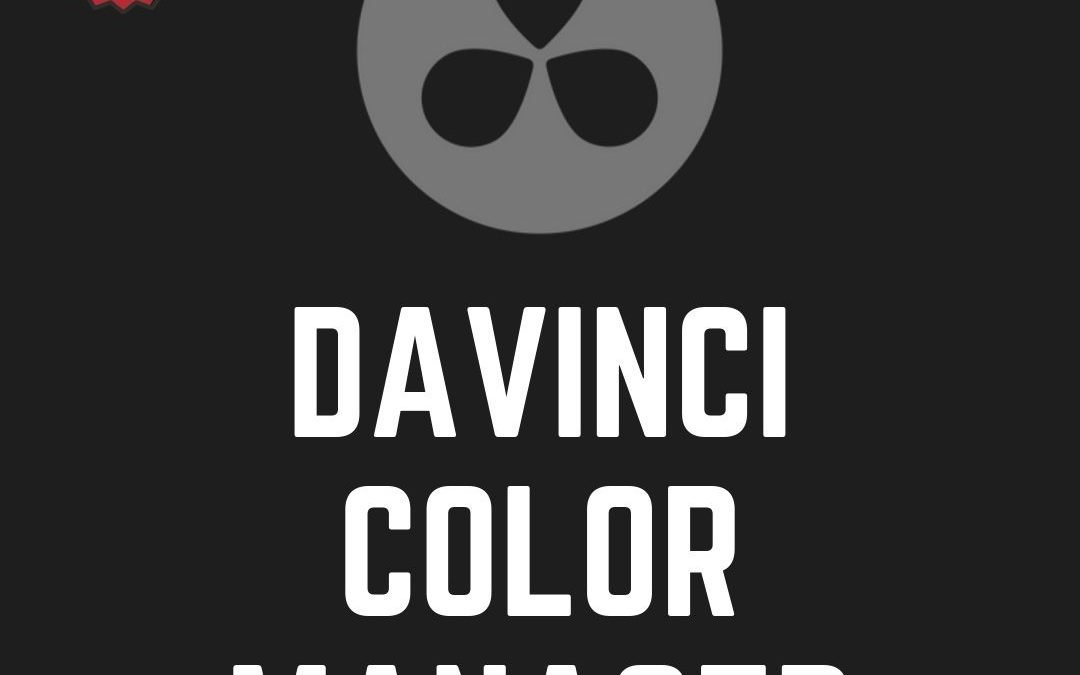 Davinci Color Managed