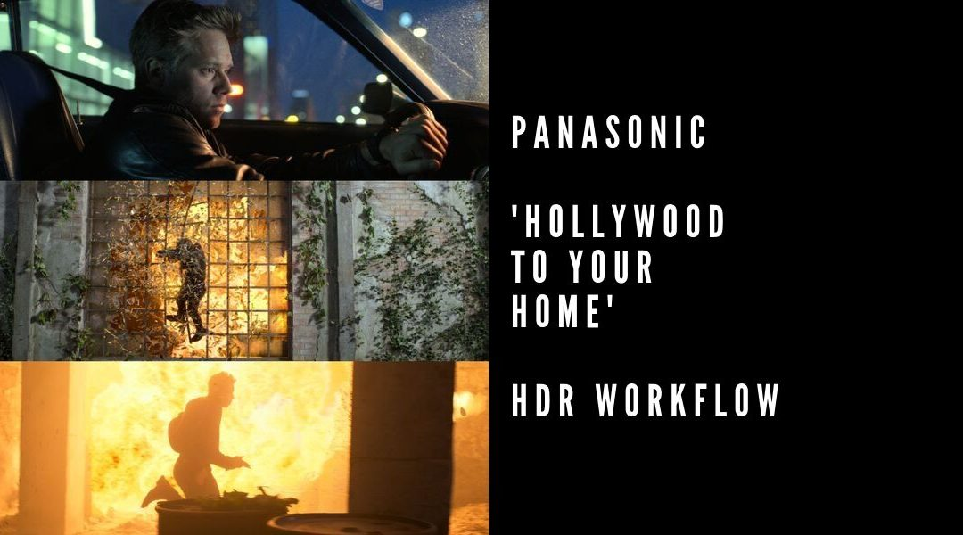 Webinar – Panasonic 'Hollywood to Your Home' commercial HDR workflow